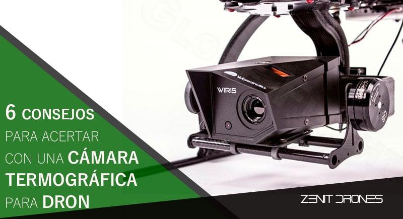 6_consejos_acertar_camara_termografica_dron_Zenit_Drones