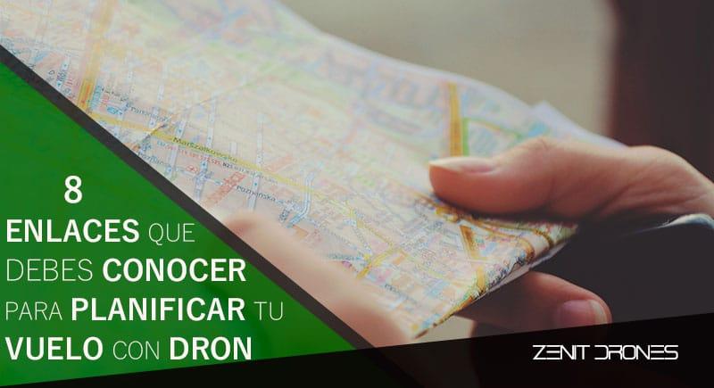 8_enlaces_planificacion_vuelos_dron_Zenit_Drones