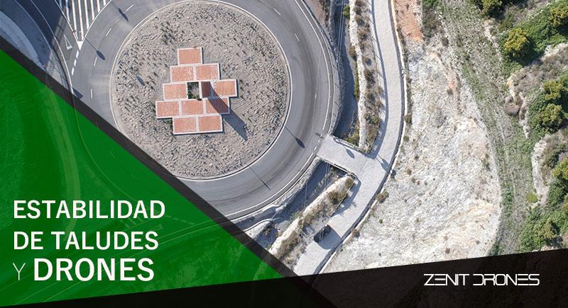 Estabilidad_taludes_drones_Zenit_Drones