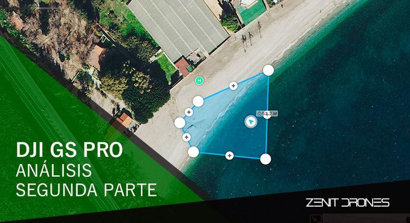 Dji_GS_Pro_segunda_parte_Zenit_Drones