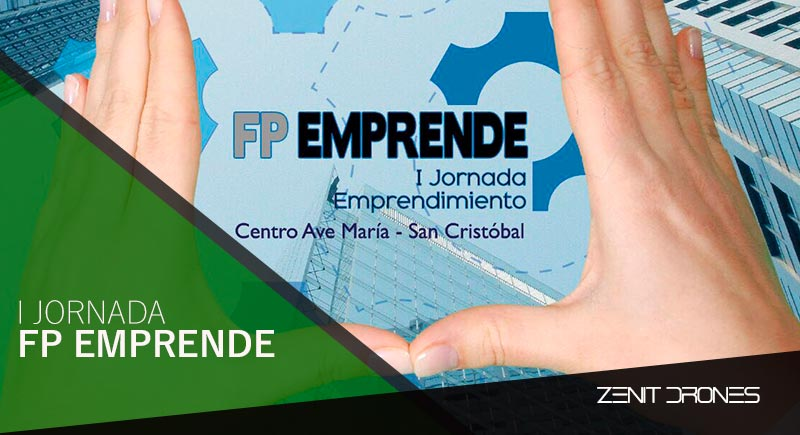 I-Jornada-FPEmprende--Zenit-Drones