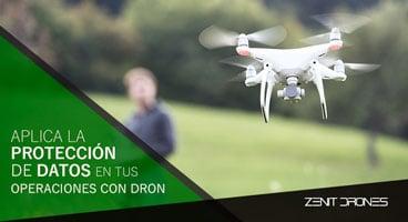 Aplica-proteccion-datos-operaciones--Zenit-Drones--