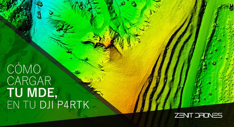CARGA_MDE_P4RTK-Zenit-Drones-